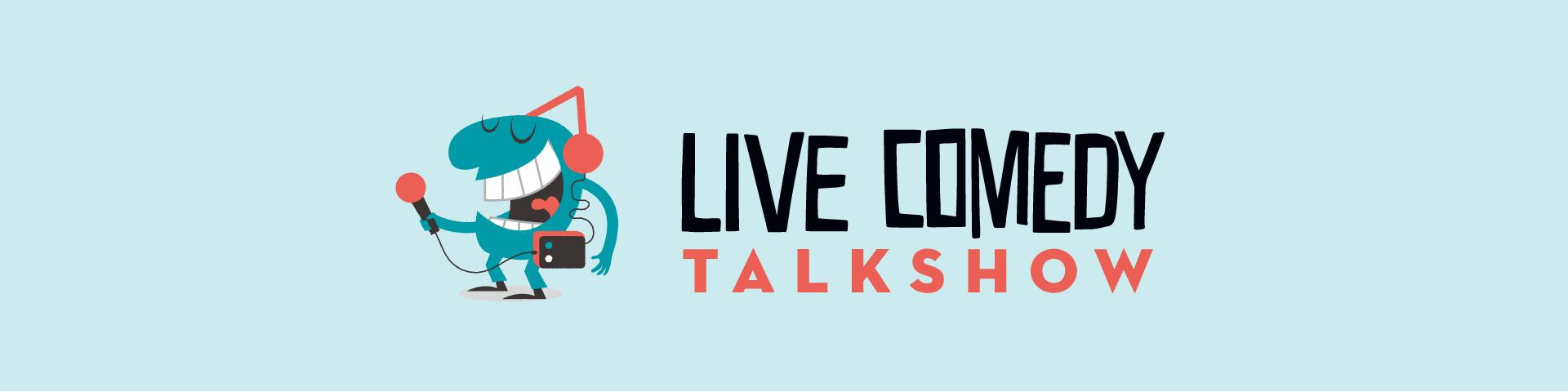 Live Comedy Talkshow